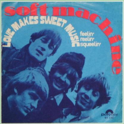 Soft Machine Love Makes Sweet Music single