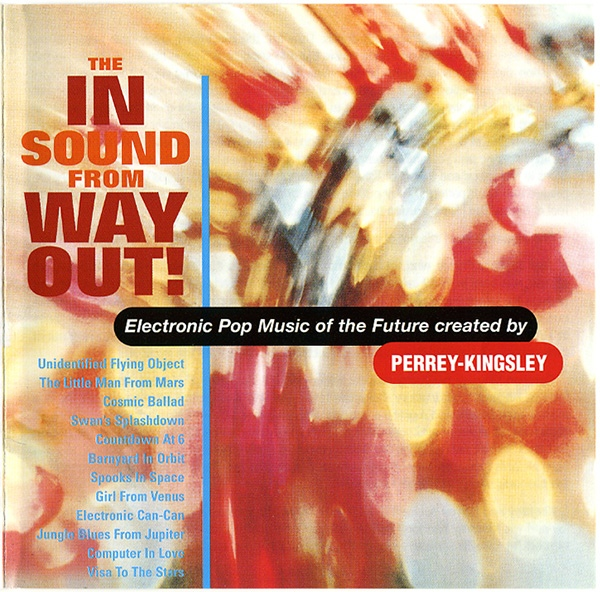 Perrey-Kingsley - The In Sound from Way Out! cover art