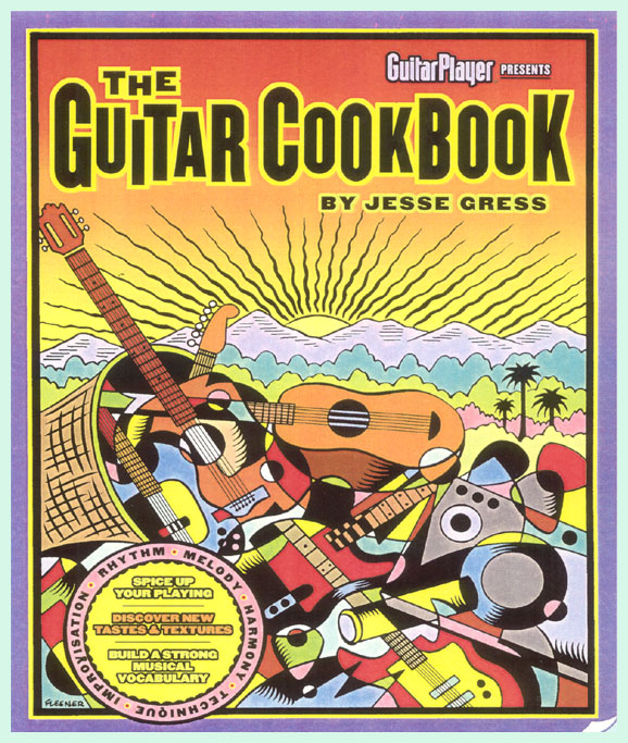 The Guitar Cookbook by Jesse Gress