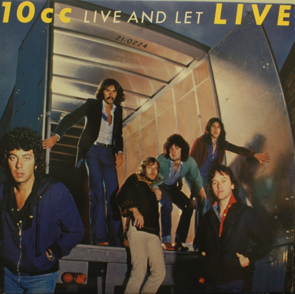 10cc — Live and Let Live