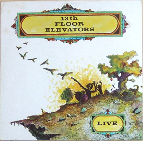 The 13th Floor Elevators — Live