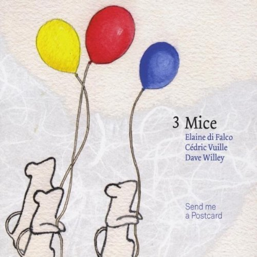 3 Mice — Send Me a Postcard