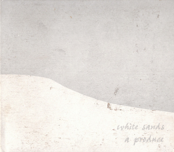 A Produce  — White Sands