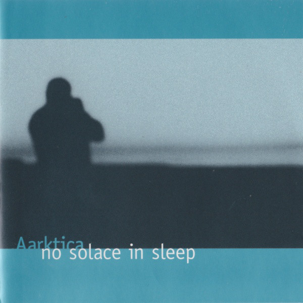 Aarktica — No Solace in Sleep