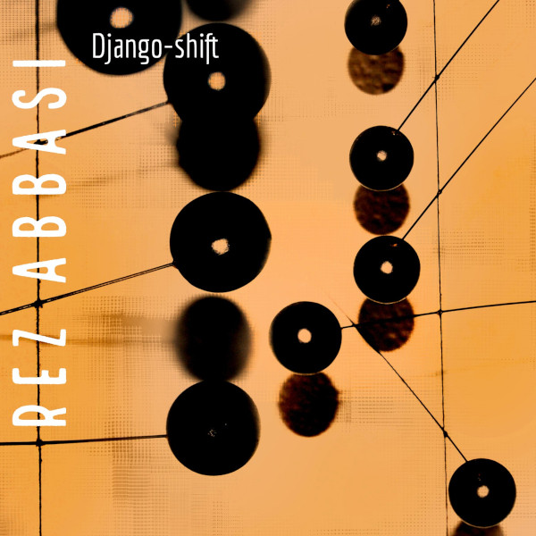 Rez Abbasi — Django Shift