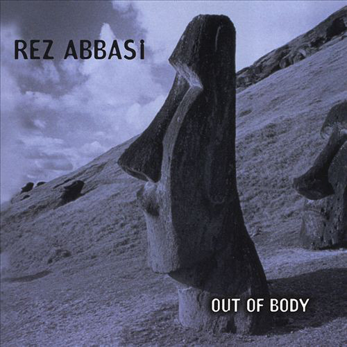 Rez Abbasi — Out of Body