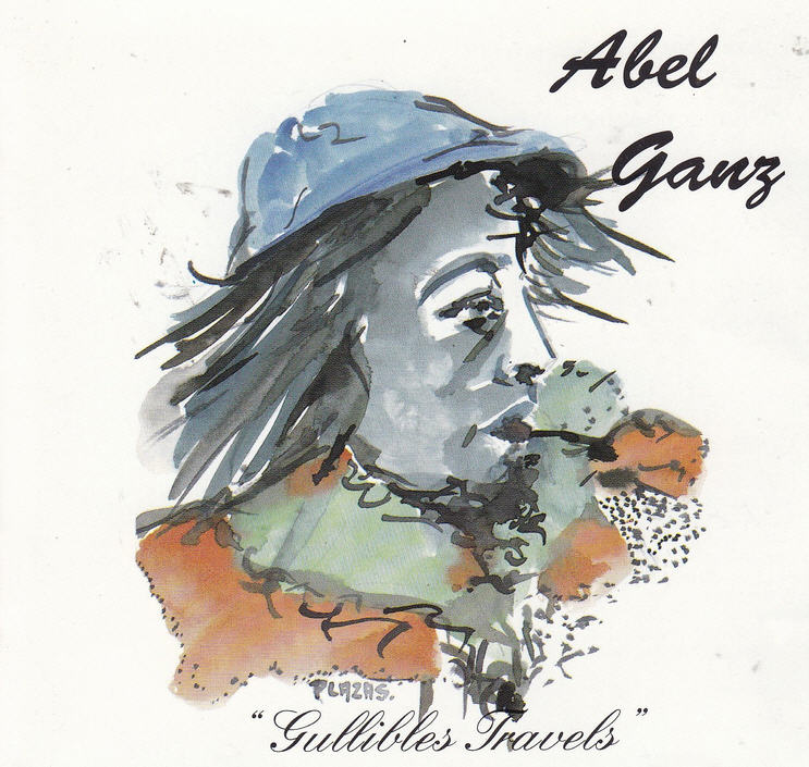 Abel Ganz — Gullibles Travels
