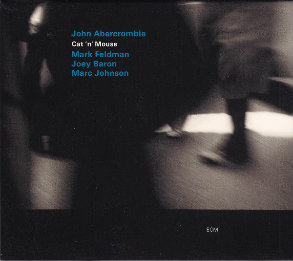 John Abercrombie — Cat 'n' Mouse