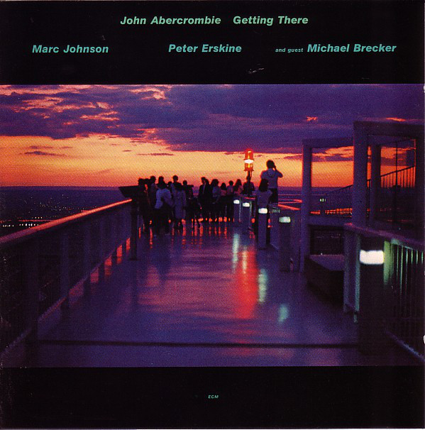 John Abercrombie — Getting There