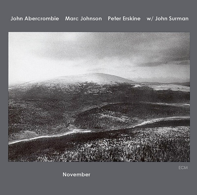 John Abercrombie / Marc Johnson / Peter Erskine / John Surman — November