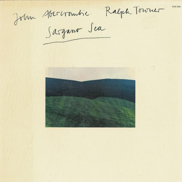 John Abercrombie & Ralph Towner — Sargasso Sea