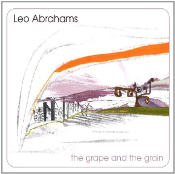 Leo Abrahams — The Grape and the Grain