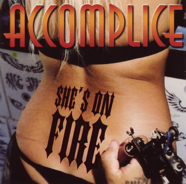 Accomplice — She's on Fire
