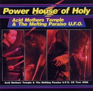 Acid Mothers Temple & the Melting Paraiso UFO — Power House of Holy