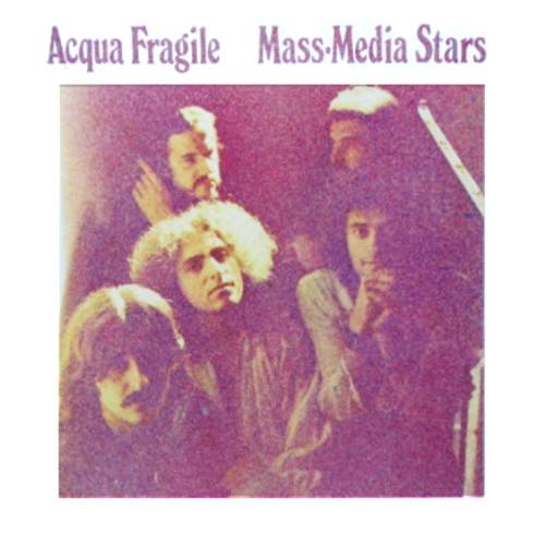 Acqua Fragile — Mass-Media Stars