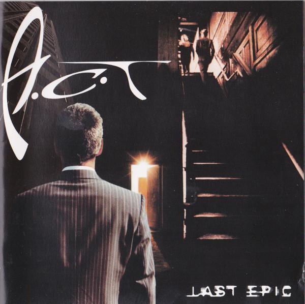 A.C.T. — Last Epic