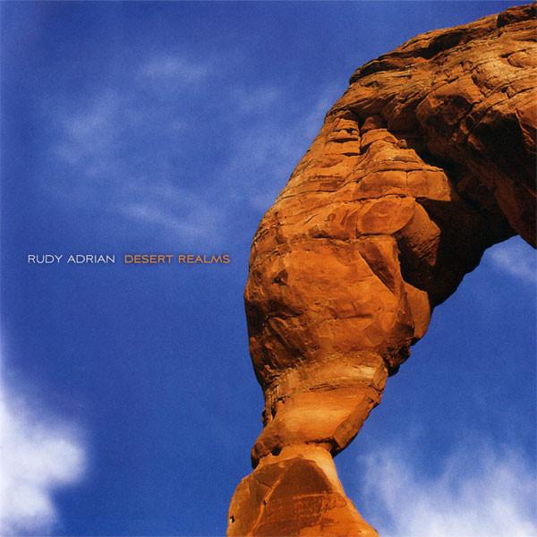 Rudy Adrian — Desert Realms