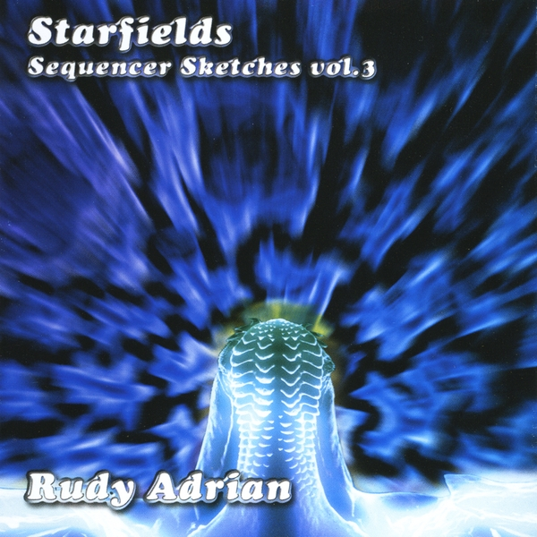 Rudy Adrian — Starfields - Sequencer Sketches Vol. 3