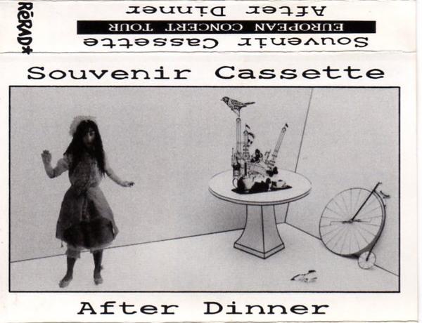 After Dinner — Souvenir Cassette