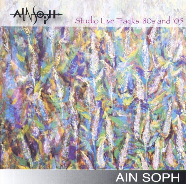 Ain Soph — Studio Live Tracks '80s and '05