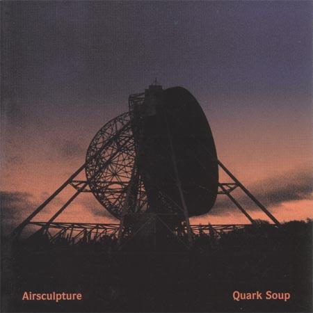 AirSculpture  — Quark Soup
