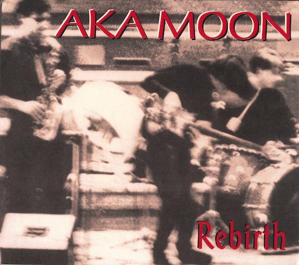 Aka Moon — Rebirth