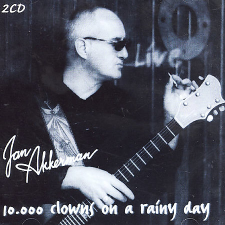 Jan Akkerman — 10,000 Clowns on a Rainy Day