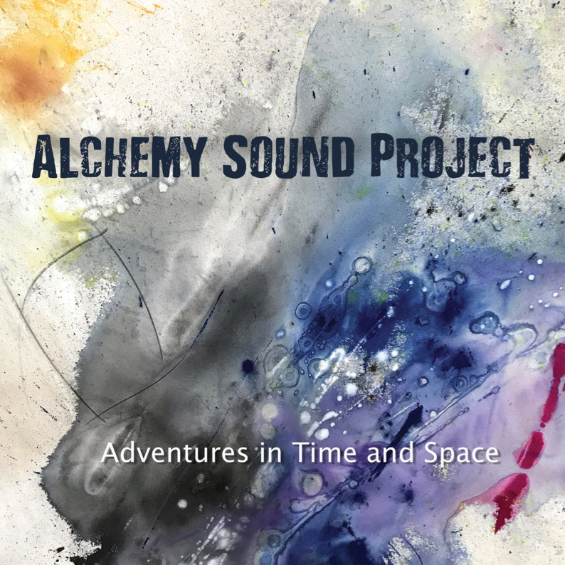 Alchemy Sound Project — Adventures in Time and Space