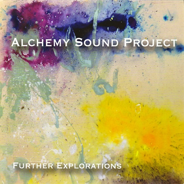 Alchemy Sound Project — Further Explorations