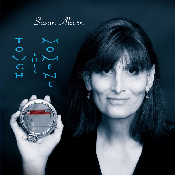 Susan Alcorn — Touch This Moment