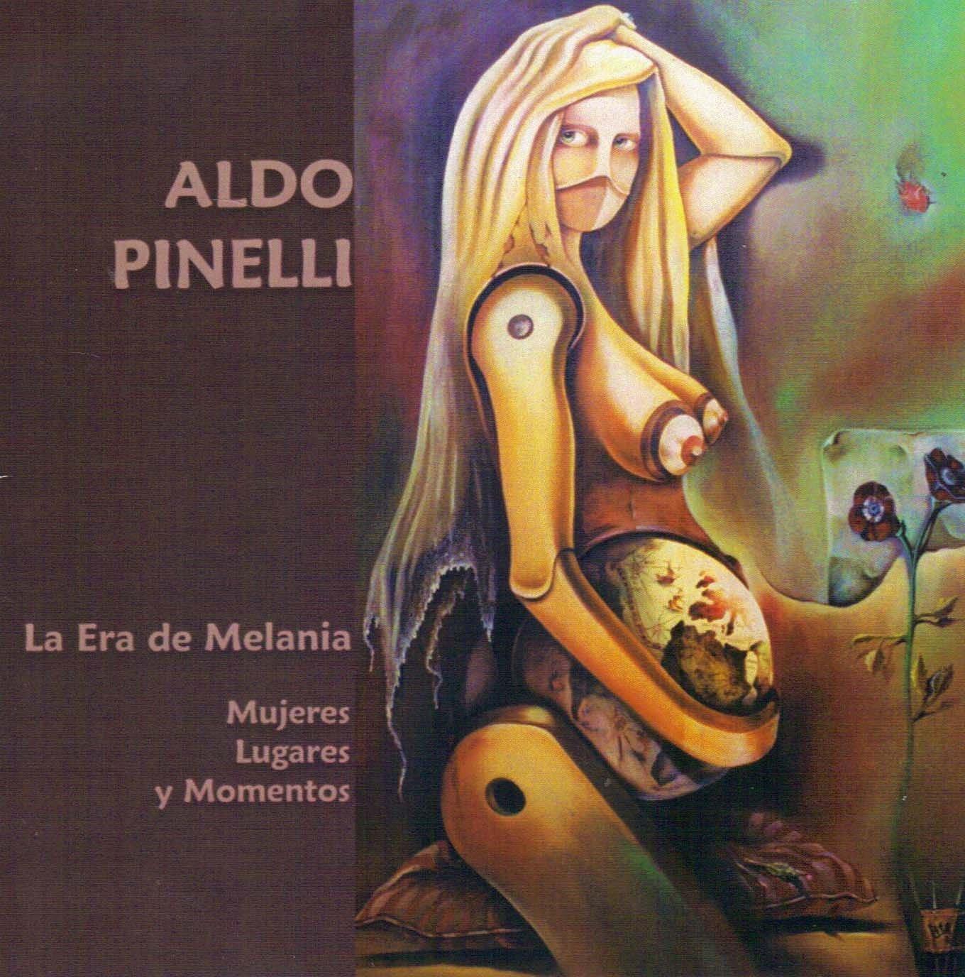 Aldo Pinelli — La Era De Melania - Mujeres, Lugares y Momentos