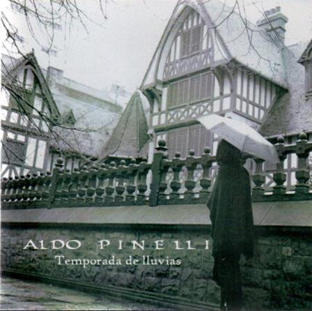 Aldo Pinelli — Temporada De Lluvias