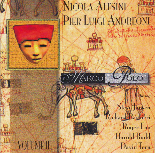 Nicola Alesini / Pier Luigi Andreoni  — Marco Polo (Volume II)