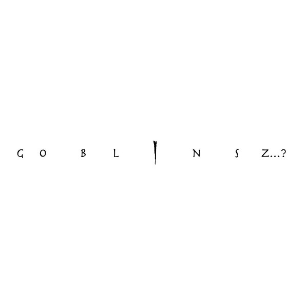 Goblinsz...?1! Cover art