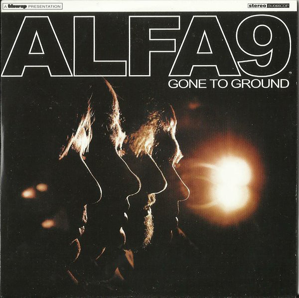 Alfa 9 — Gone to Ground