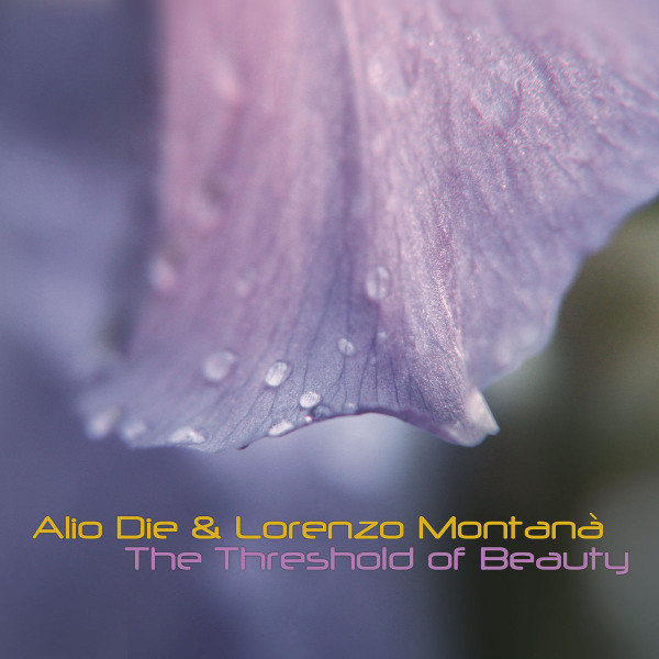 Alio Die & Lorenzo Montanà — The Threshold of Beauty