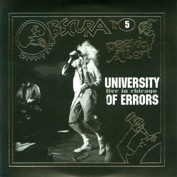 Daevid Allen's University of Errors  — Live in Chicago