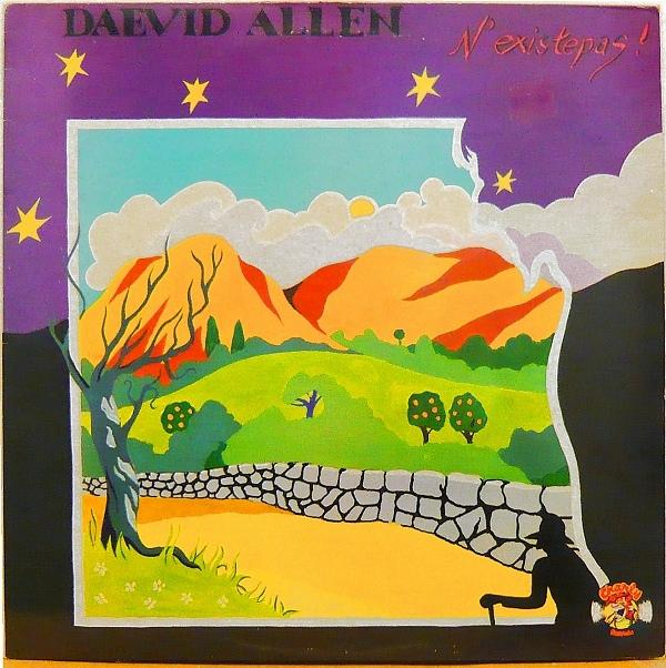 Daevid Allen — N'Existe Pas!