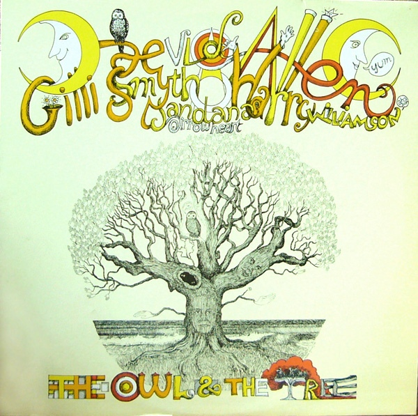 Daevid Allen / Gilli Smyth / Harry Williamson — The Owl and the Tree