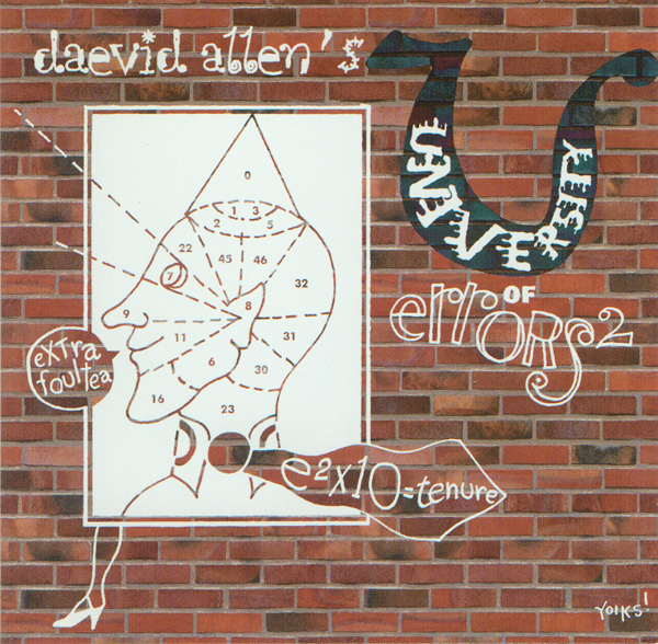 Daevid Allen's University of Errors  — e²x10=Tenure