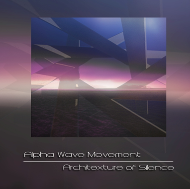 Alpha Wave Movement — Architexture of Silence