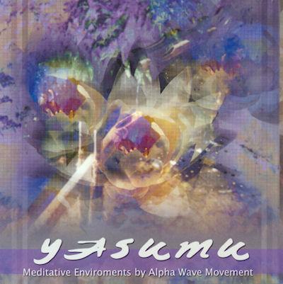 Alpha Wave Movement — Yasumu