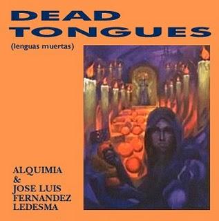 Alquimia & Jose Luis Fernandez Ledesma — Dead Tongues