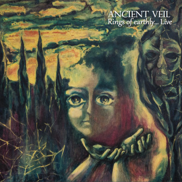 The Ancient Veil — Rings of Earthly... Live