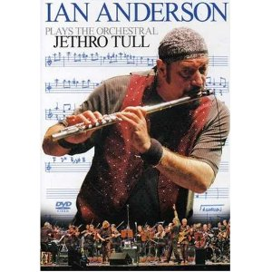 Ian Anderson — Plays the Orchestral Jethro Tull