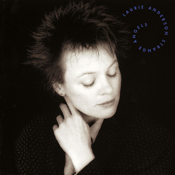 Laurie Anderson — Strange Angels