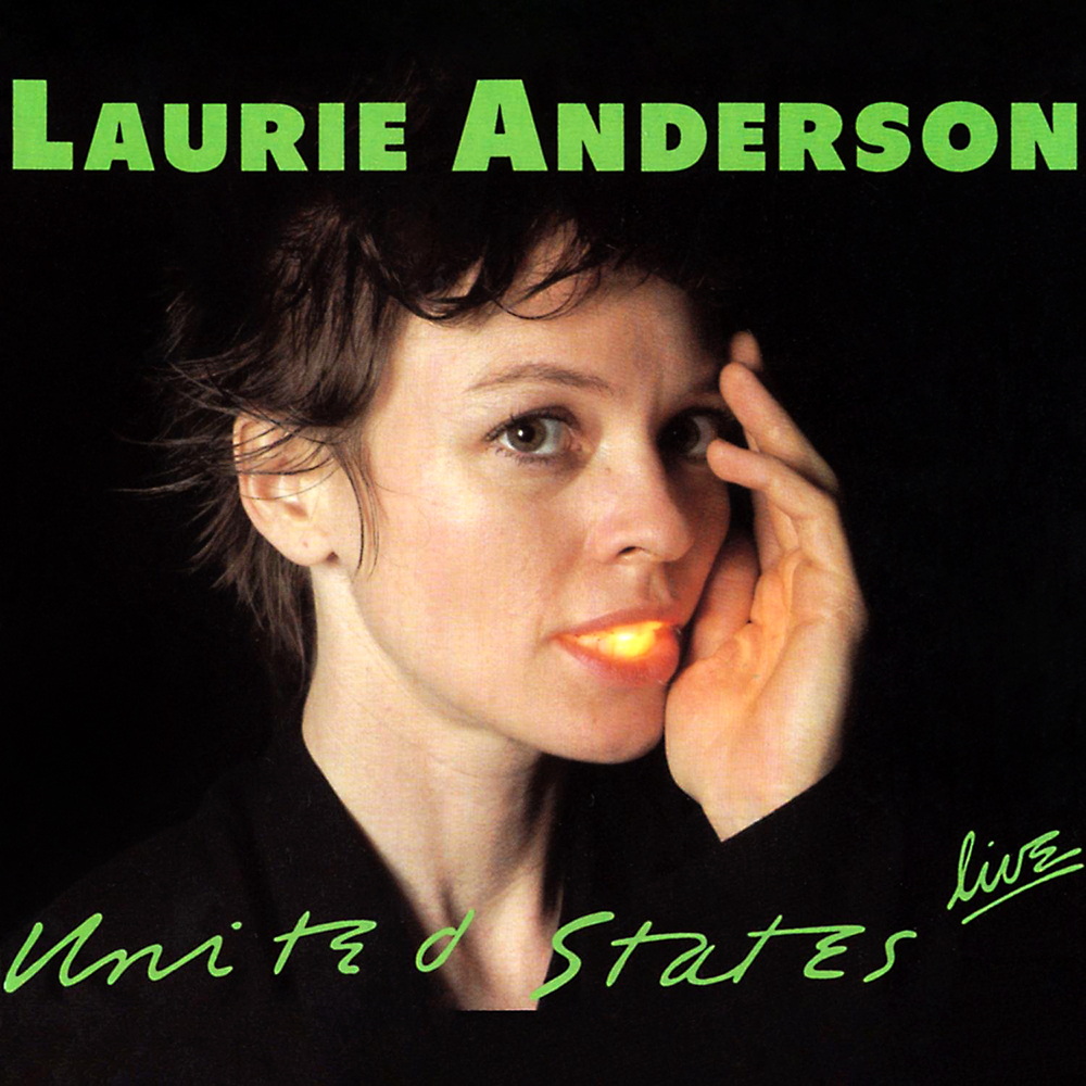 Laurie Anderson — United States Live