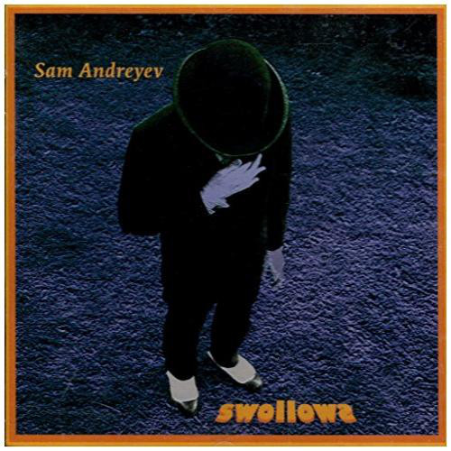 Sam Andreyev — Swollows