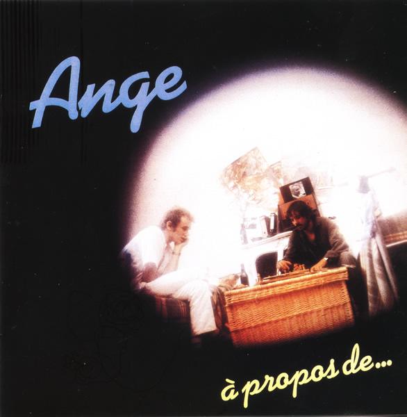 Ange  — A Propos De...