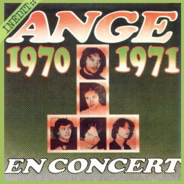 Ange — Live - En Concert 1970-1971